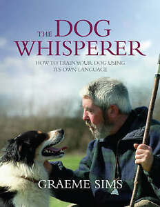 The-Dog-Whisperer-How-to-Train-Your-Dog-Using-Their-Language-ExLibrary