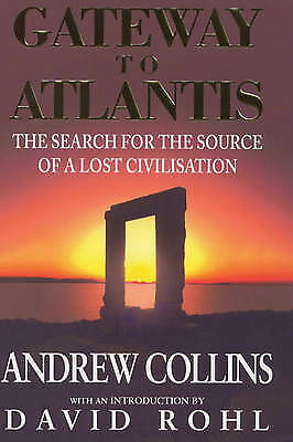 """AS NEW"" Gateway to Atlantis: The Search for the Source of a Lost Civilisation,"