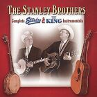 Complete Starday and Kind Instrumentals by The Stanley Brothers (CD, Apr-2001, 2 Discs, King)