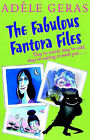 The Fabulous Fantora Files by Adele Geras (Paperback, 2003)