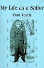 My Life as a Sailor by Fran Yearly (Paperback / softback, 2001)