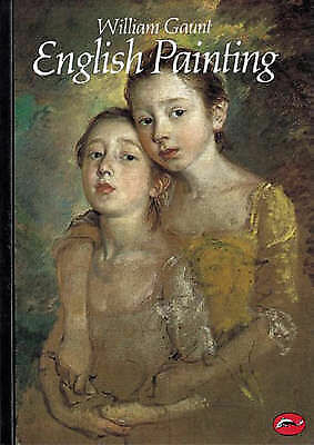 """AS NEW"" Concise History of English Painting (World of Art), Gaunt, William, Boo"