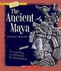 The Ancient Maya by Jackie Maloy (Paperback / softback, 2010)