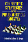 Competitive Strategies in the Pharmaceutical Industry by AEI Press (Hardback, 1995)