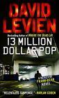 Thirteen Million Dollar Pop von David Levien (2012, Taschenbuch)