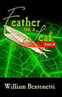 Feather on a Leaf: Part Two by William Bentonetti (Paperback / softback, 2005)