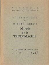 EO GLM + GUY LÉVIS MANO + MICHEL LEIRIS + ANDRÉ MASSON  MIROIR DE LA TAUROMACHIE