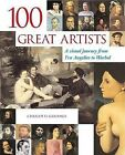 100 Great Artists: A Visual Journey from Fra Angelico to Warhol by Charlotte Gerlings (Hardback, 2006)