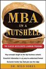 MBA in a Nutshell: The Classic Accelerated Learner Program by Milo Sobel (Paperback, 2010)