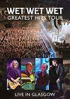 Wet Wet Wet Greatest Hits - Live in Glasgow 0602537990375 DVD Region 2