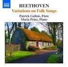 Variationen über Volkslieder op.105 & 107 von Maria Prinz,Patrick Gallois (2015)