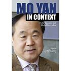Mo Yan in Context: Nobel Laureate and Global Storyteller by Purdue University Press (Paperback, 2014)