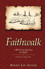 Faithwalk: A Walk from Darkness to Light by Bonnie Lou Oliver (Paperback / softback, 2001)