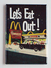 """McDonald's """"Let's Eat Out"""" FRIDGE MAGNET (2 x 3 inches) advertisement fast food"""