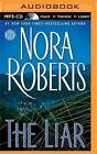 The Liar by Nora Roberts (CD-Audio, 2016)