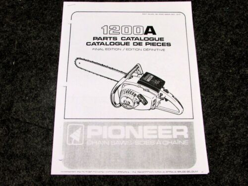 12-77 PIONEER MODEL 1200 A CHAINSAW  PARTS MANUAL CHAIN SAW #430314 REV