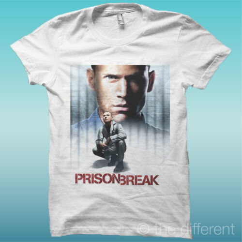"T-Shirt /"" Prison Break /"" White the Happiness Is Have My T-Shirt New"