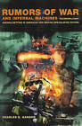 Rumors of War and Infernal Machines: Technomilitary Agenda-Setting in American and British Speculative Fiction by Charles Gannon (Paperback, 2003)