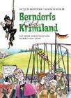 Berndorfs Eifel Krimiland von Jacques Berndorf (2013, Kunststoffeinband)