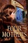 Four Mothers by Shifra Horn (Paperback / softback, 2014)