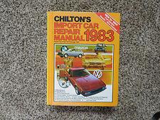 Chilton's 1976-1983 Import Car Repair Manual Hardcover Edition