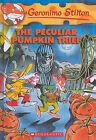 The Peculiar Pumpkin Thief by Geronimo Stilton (Hardback, 2010)