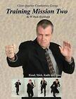 Training Mission Two by W Hock Hochheim (Paperback / softback, 2011)