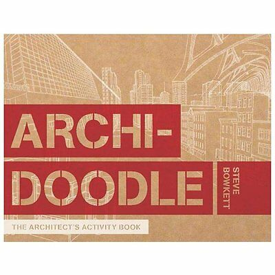 Archidoodle : An Architect's Activity Book by Steve Bowkett (2013, Paperback)