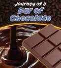Bar of Chocolate by John Malam (Paperback, 2013)