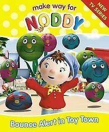"Bounce Alert in Toy Town (""Make Way for Noddy"") v... | Buch | Zustand akzeptabel"