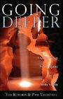 Going Deeper by Ted Roberts, Pam Vredevelt (Paperback, 2006)