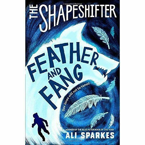 1 of 1 - Very Good, The Shapeshifter: Feather and Fang, Sparkes, Ali, Book