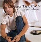 Get Closer by Keith Urban (CD, Nov-2010, Liberty (USA))