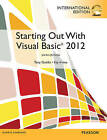 Starting Out with Visual Basic by Kip R. Irvine, Tony Gaddis (Mixed media product, 2013)