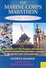 The Marine Corps Marathon: A Running Tradition by George Banker (Paperback, 2007)