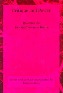 Critique-and-Power-Recasting-the-Foucault-Habermas-Debate-Paperback-book-1994