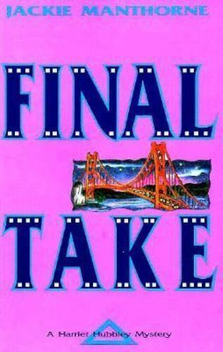 The Final Take by Jackie Manthorne