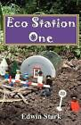 Eco Station One by MR Edwin P Stark (Paperback / softback, 2010)