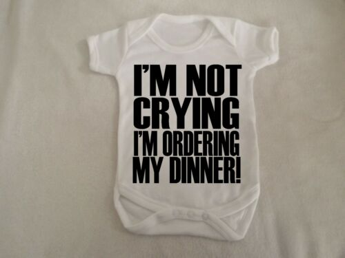 i/'m not crying I/'m ordering dinner vest up to 18 months sizes available