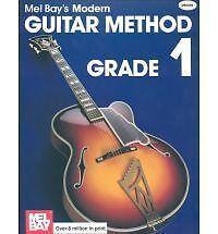 Mel Bay's Modern Guitar Method: Grade 1 (Grade 1) by Mel Bay