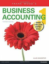 Frank Wood's Business Accounting: Volume 1