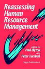 Reassessing Human Resource Management: Conflicts and Contradictions by Paul Blyton, Peter J. Turnbull (Paperback, 1992)