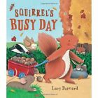 Storytime: Squirrel's Busy Day by Lucy Barnard (Paperback, 2013)