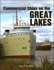 Commercial Ships on the Great Lakes: A Photo Gallery by Franz A. VonReidel (Paperback, 2005)