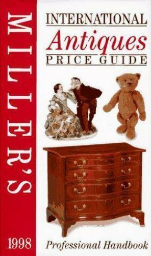 Miller S International Antiques Price Guide 1998 By Judith Miller Trade Cloth For Sale Online Ebay