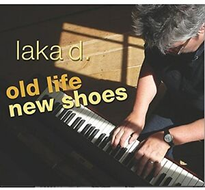 Laka-D-Old-Life-New-Shoes-New-CD-UK-Import