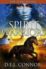 Spirit Warriors: The Concealing by D E L Connor (Paperback / softback, 2013)