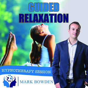 GUIDED RELAXATION HYPNOSIS CD - Mark Bowden Hypnotherapy ...