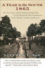 Year in the South 1865 : The True Story of Four Ordinary People Who Lived...