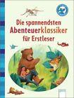 Die spannendsten Abenteuerklassiker für Erstleser von Ilse Bintig und Rudyard Kipling (2013, Gebundene Ausgabe)